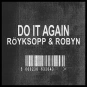 Royksopp - Do it again